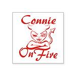 Connie On Fire Square Sticker 3