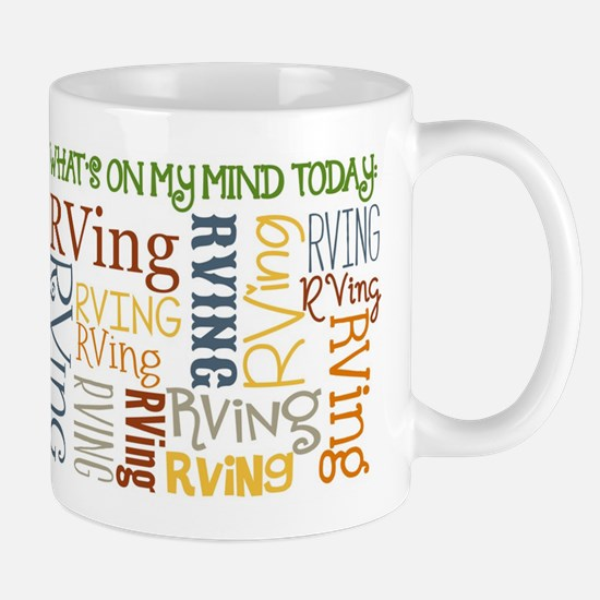 Whats On My Mind Today Rving And Heart Mug Mugs