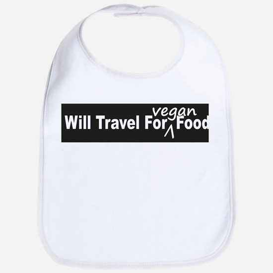 Will Travel For Vegan Food Bumper Sticker Bib