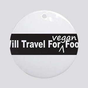 Will Travel For Vegan Food Bumper Sticker Ornament