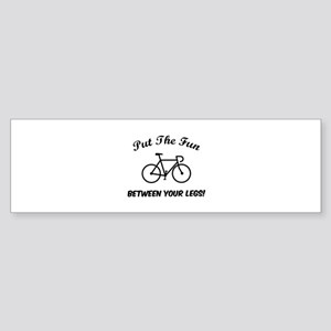 Put the fun between your legs! Sticker (Bumper)