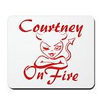 Courtney On Fire Mousepad