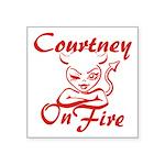 Courtney On Fire Square Sticker 3