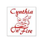Cynthia On Fire Square Sticker 3