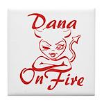 Dana On Fire Tile Coaster
