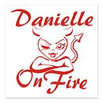 Danielle On Fire Square Car Magnet 3