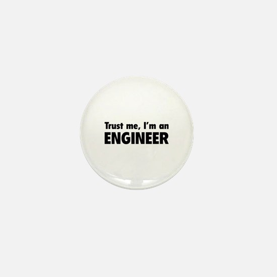 Trust me, I'm an engineer Mini Button