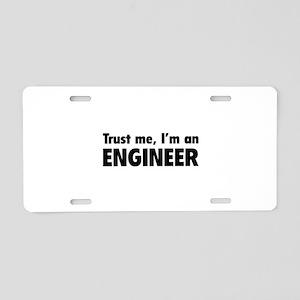 Trust me, I'm an engineer Aluminum License Plate