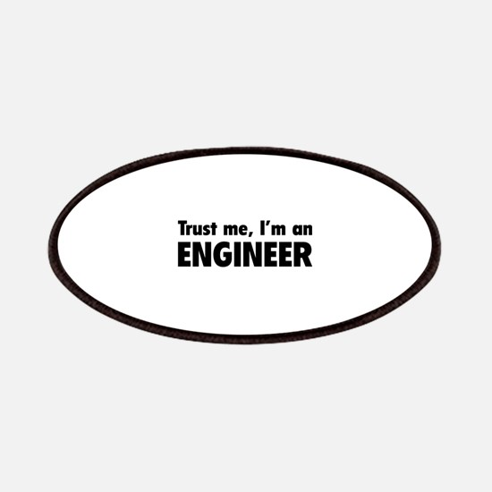 Trust me, I'm an engineer Patches