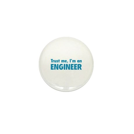 Trust me, I'm an engineer Mini Button (100 pack)