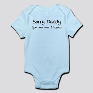 Sorry daddy Infant Bodysuit