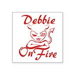 Debbie On Fire Square Sticker 3