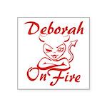 Deborah On Fire Square Sticker 3