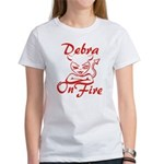 Debra On Fire Women's T-Shirt