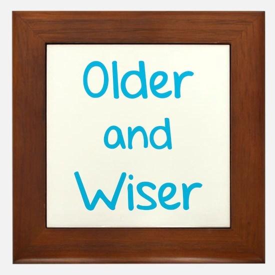 Older and Wiser Framed Tile