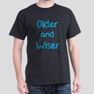 Older and Wiser Dark T-Shirt