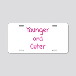 Younger and cuter Aluminum License Plate