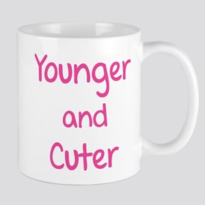 Younger and cuter Mug