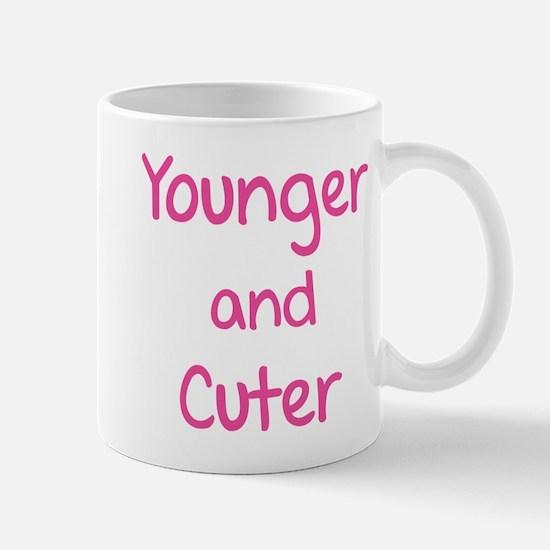Younger and cuter Mug