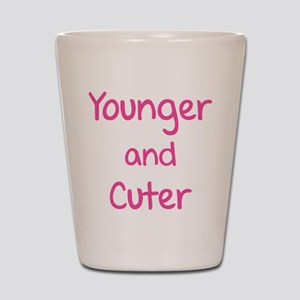 Younger and cuter Shot Glass