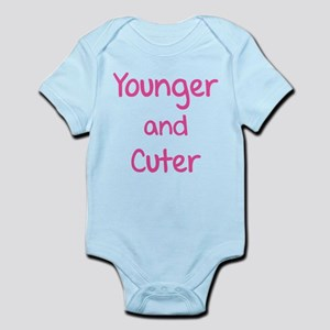 Younger and cuter Infant Bodysuit