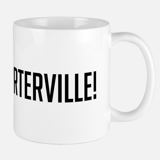Go East Porterville Mug