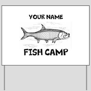 Custom Fish Camp Yard Sign