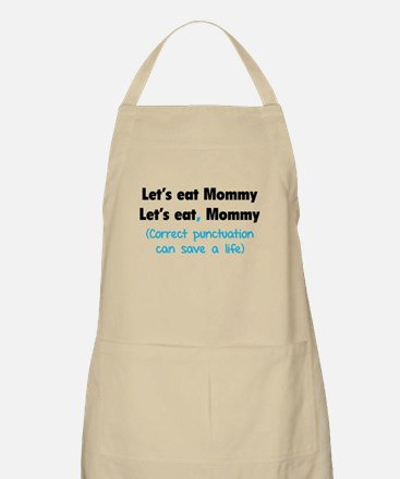 Let's eat Mommy Apron