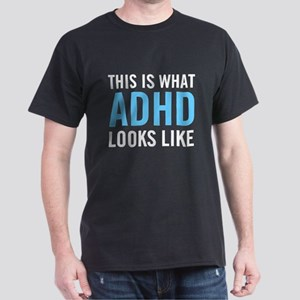 This is what ADHD dark Dark T-Shirt