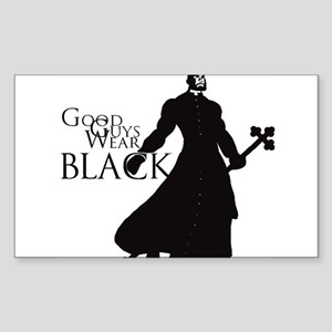 Good Guys Wear Black Sticker (Rectangle)