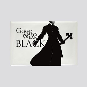 Good Guys Wear Black Rectangle Magnet