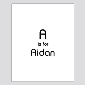 A Is For Aidan Small Poster
