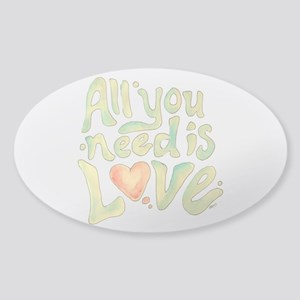 All you need Sticker (Oval)