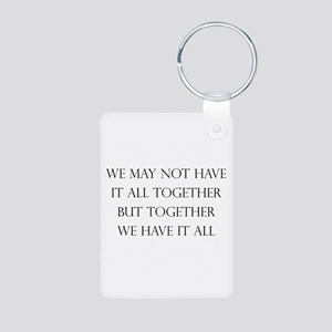 Have It All Together Aluminum Photo Keychain