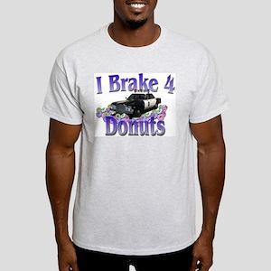 I brake 4 donuts Ash Grey T-Shirt