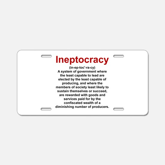 Ineptocracy Aluminum License Plate