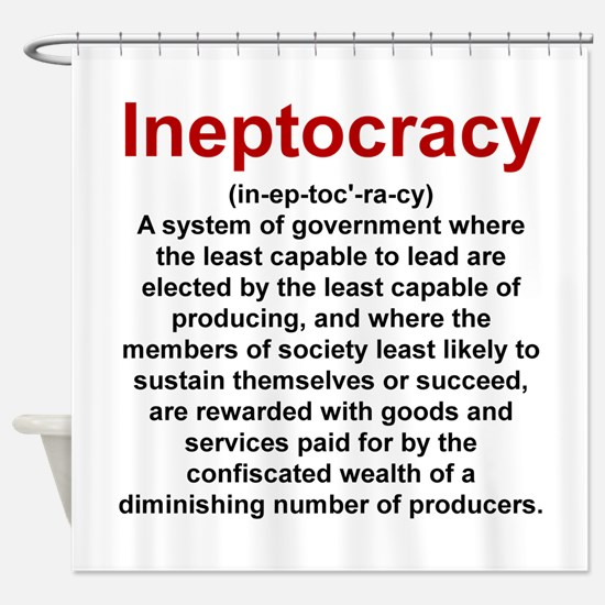 Ineptocracy Shower Curtain