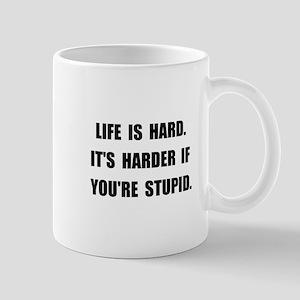 Life Stupid Mug