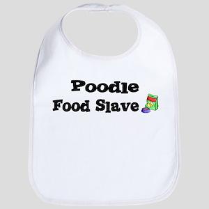 Poodle FOOD SLAVE Bib