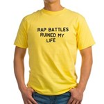 Rap Battles Ruined My Life Yellow T-Shirt