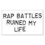 Rap Battles Ruined My Life Sticker (Rectangle)