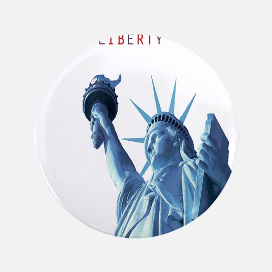 """TOUCH NOT THIS LIBERTY 3.5"""" Button"""