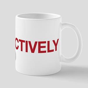 I'm Retroactively Retired Mug