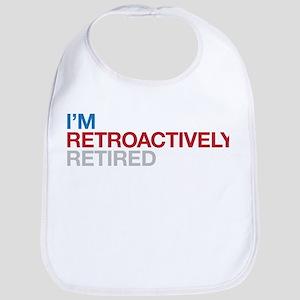 I'm Retroactively Retired Bib