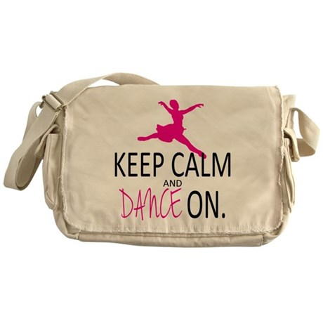 Keep Calm and Dance On Messenger Bag