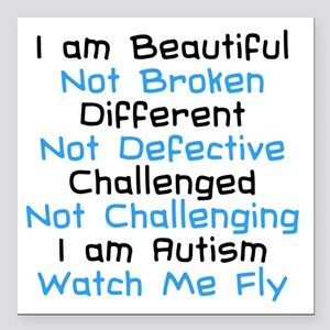 """Iam Autism Watch Me Fly Square Car Magnet 3"""""""