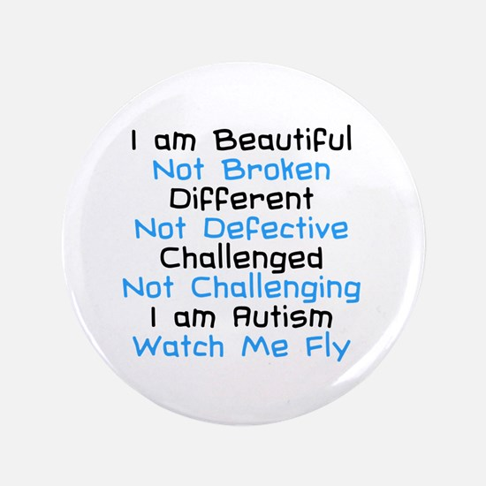 """Iam Autism Watch Me Fly 3.5"""" Button"""