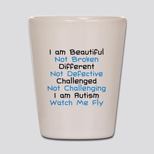 Iam Autism Watch Me Fly Shot Glass
