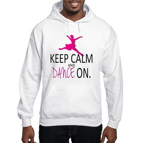 Keep Calm and Dance On Hooded Sweatshirt