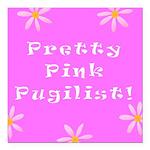 Pretty Pink Pugilist Breast Cancer Sq. Car Magnet